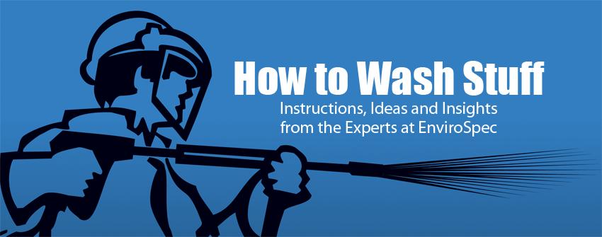 How to Wash Stuff